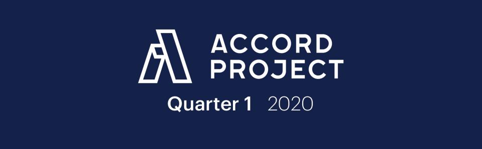 Accord Project Quarter 1, 2020